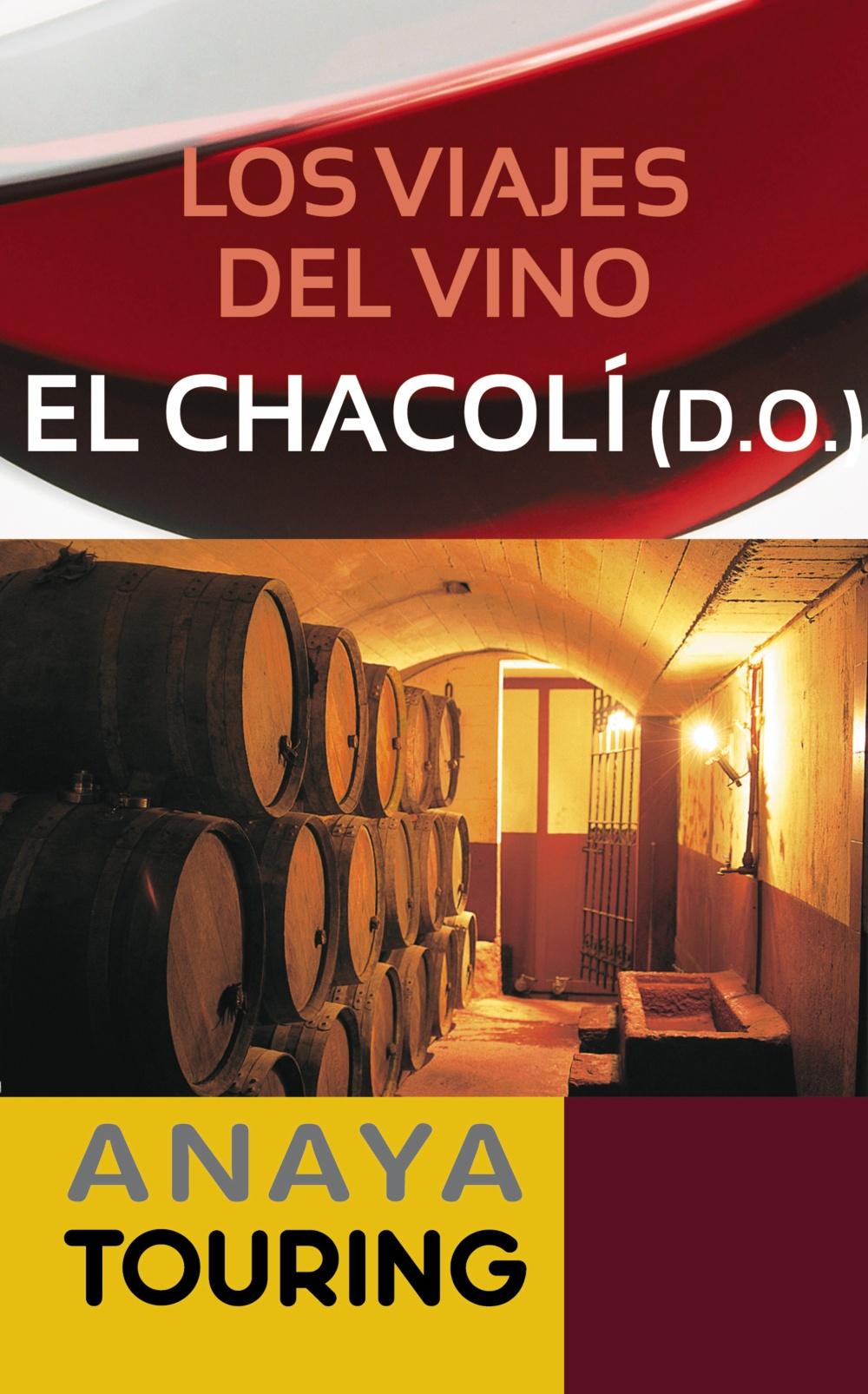 Los viajes del vino. El Chacolí (ebook)