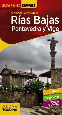 Rías Bajas. Pontevedra y Vigo