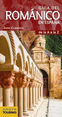 Guía del Románico en España