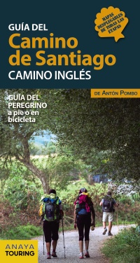 Guía del Camino de Santiago. Camino Inglés